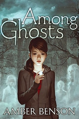 Among the Ghosts By Benson, Amber/ Grace, Sina (ILT)